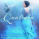 Quatrain, Sharon Shinn