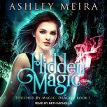 Hidden Magic, Ashley Meira