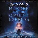 Murder on the Orient Express [Movie Tie-in] A Hercule Poirot Mystery, Agatha Christie