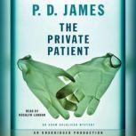 The Private Patient, P. D. James