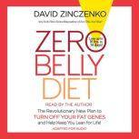 Zero Belly Diet Lose Up to 16 lbs. in 14 Days!, David Zinczenko