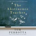 The Abstinence Teacher, Tom Perrotta