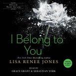 I Belong to You, Lisa Renee Jones