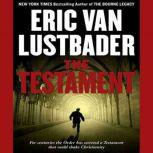 The Testament, Eric Van Lustbader