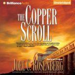 The Copper Scroll, Joel C. Rosenberg