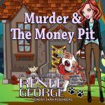 Murder & The Money Pit, Renee George