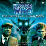 Doctor Who - The Spectre of Lanyon Moor, Nicholas Pegg