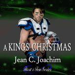 A Kings' Christmas, Jean C. Joachim
