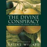 The Divine Conspiracy, Dallas Willard