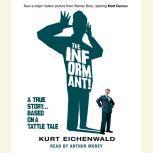 The Informant A True Story, Kurt Eichenwald