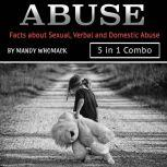Abuse Facts about Sexual, Verbal and Domestic Abuse, Mandy Whomack
