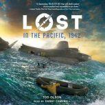 Lost in the Pacific, 1942: Not a Drop to Drink (Lost #1), Tod Olson