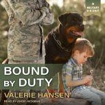 Bound by Duty, Valerie Hansen