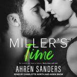 Miller's Time, Ahren Sanders