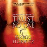 "Trust No One with bonus audio short story, ""The Awakening,"" a prelude, Gregg Hurwitz"