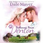 Denton: A Hathaway House Heartwarming Romance, Dale Mayer
