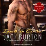 Ignite on Contact, Jaci Burton
