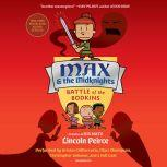 Max and the Midknights: Battle of the Bodkins, Lincoln Peirce