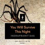 You Will Survive This Night A Short Horror Story, Indrapramit Das
