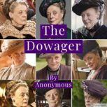 The Dowager, Anonymous