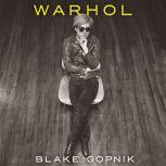 Warhol, Blake Gopnik