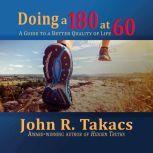 Doing a 180 at 60 You-Turn Allowed, John R Takacs