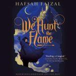 We Hunt the Flame, Hafsah Faizal