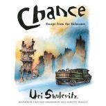 Chance Escape from the Holocaust, Uri Shulevitz