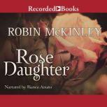 Rose Daughter, Robin McKinley