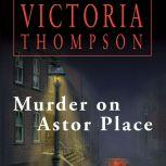 Murder on Astor Place, Victoria Thompson