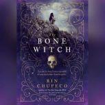The Bone Witch, Rin Chupeco
