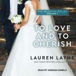 To Love and To Cherish, Lauren Layne