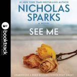 See Me - Booktrack Edition, Nicholas Sparks