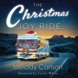 Christmas Joy Ride, The, Melody Carlson