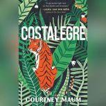 Costalegre, Courtney Maum