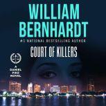 Court of Killers Daniel Pike Legal Thriller Series #2, William Bernhardt