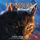 Warriors #2: Fire and Ice, Erin Hunter