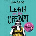Leah on the Offbeat, Becky Albertalli