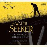 The Water Seeker, Kimberly Willis Holt