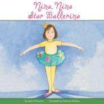 Nina, Nina Star Ballerina, Jane O'Connor