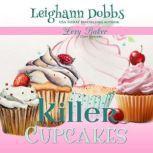 Killer Cupcakes, Leighann Dobbs