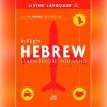 In-Flight Hebrew, Living Language
