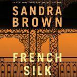 French Silk, Sandra Brown