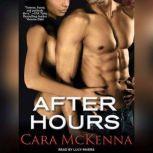 After Hours, Cara McKenna