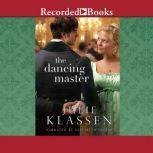The Dancing Master, Julie Klassen