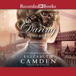 A Daring Venture, Elizabeth Camden