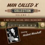The Man Called X, Collection 1, Black Eye Entertainment