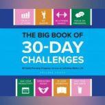 Big Book of 30-Day Challenges, The 60 Habit-Forming Programs to Live an Infinitely Better Life, Rosanna Casper