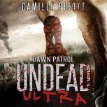 Dawn Patrol Undead Ultra Prequel, Camille Picott