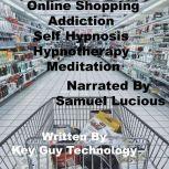 Online Shopping Self Hypnosis Hypnotherapy Meditation, Key Guy Technology